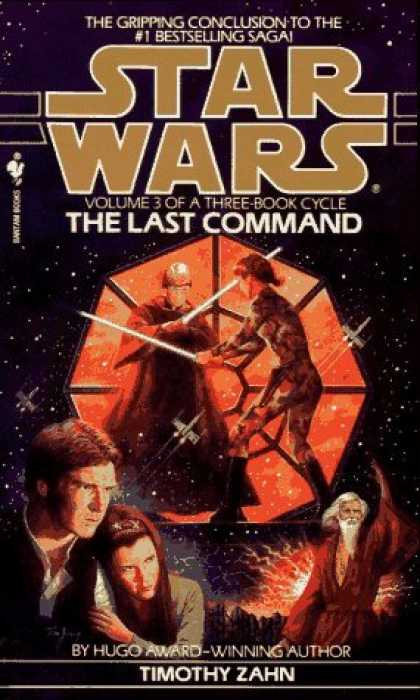 Bestselling Sci-Fi/ Fantasy (2006) - The Last Command (Star Wars: The Thrawn Trilogy, Vol. 3) by Timothy Zahn
