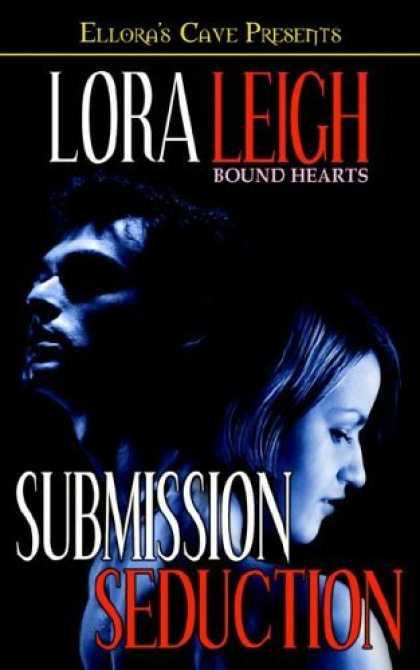 Bestselling Sci-Fi/ Fantasy (2006) - Bound Hearts: Submission & Seduction by Lora Leigh