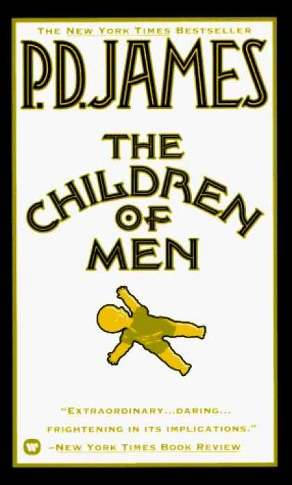 Bestselling Sci-Fi/ Fantasy (2006) - The Children of Men by P.D. James