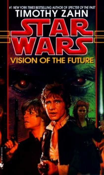 Bestselling Sci-Fi/ Fantasy (2006) - Vision of the Future (Star Wars: The Hand of Thrawn, Book Two) by Timothy Zahn