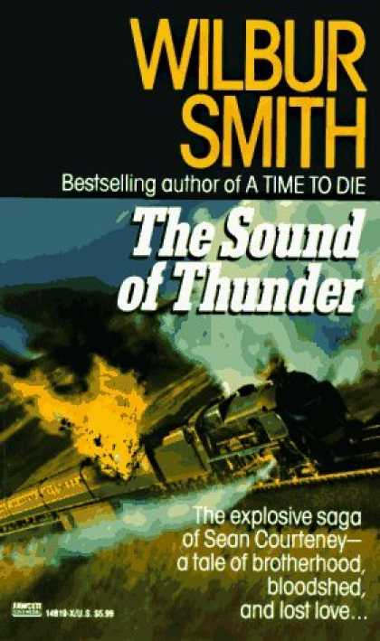 Bestselling Sci-Fi/ Fantasy (2006) - Sound of Thunder by Wilbur Smith