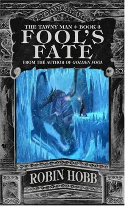Bestselling Sci-Fi/ Fantasy (2006) - Fool's Fate (The Tawny Man, Book 3) by Robin Hobb