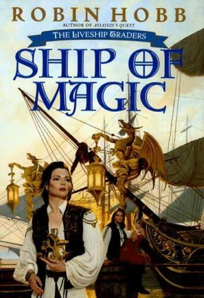 Bestselling Sci-Fi/ Fantasy (2006) - Ship of Magic (The Liveship Traders, Book 1) by Robin Hobb