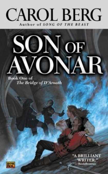 Bestselling Sci-Fi/ Fantasy (2006) - Son of Avonar (The Bridge of D'Arnath, Book 1) by Carol Berg