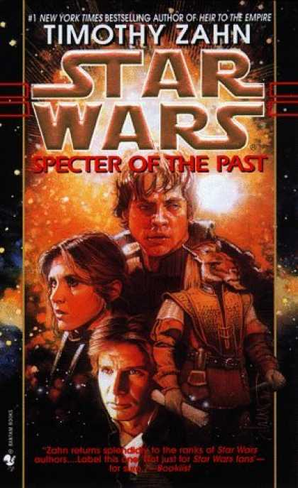 Bestselling Sci-Fi/ Fantasy (2006) - Specter of the Past (Star Wars: The Hand of Thrawn, Book One) by Timothy Zahn