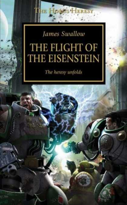 Bestselling Sci-Fi/ Fantasy (2006) - The Flight of the Eisenstein (Horus Heresy) by James Swallow