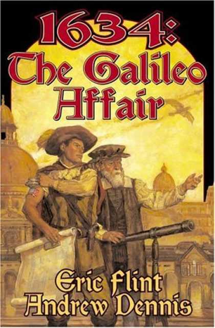 Bestselling Sci-Fi/ Fantasy (2006) - 1634: The Galileo Affair (The Ring of Fire) by Eric Flint