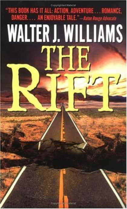 Bestselling Sci-Fi/ Fantasy (2006) - The Rift by Walter J. Williams