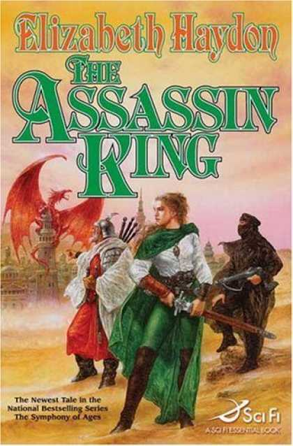 Bestselling Sci-Fi/ Fantasy (2006) - The Assassin King (The Symphony of Ages) by Elizabeth Haydon