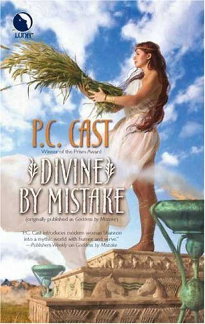 Bestselling Sci-Fi/ Fantasy (2006) - Divine By Mistake by P.C. Cast