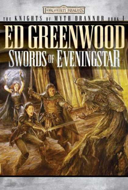 Bestselling Sci-Fi/ Fantasy (2006) - Swords of Eveningstar: The Knights of Myth Drannor, Book I (The Knights of Myth