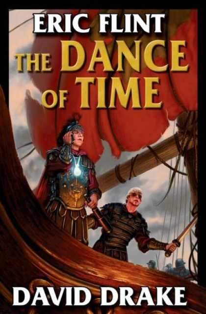 Bestselling Sci-Fi/ Fantasy (2006) - The Dance of Time (Belisarius Saga S.) by Eric Flint
