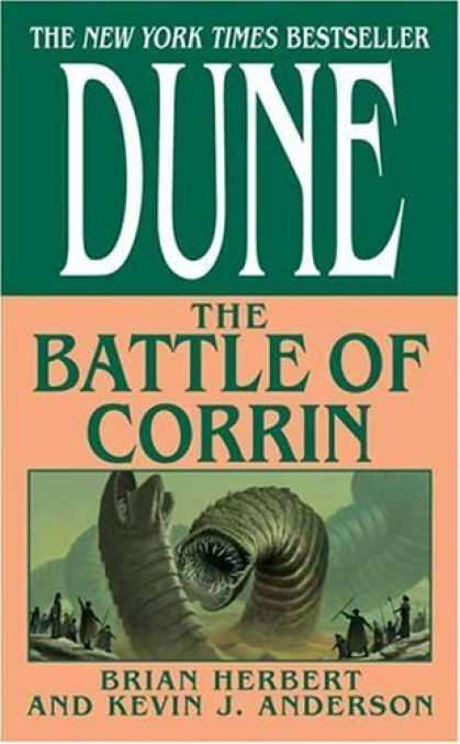 Bestselling Sci-Fi/ Fantasy (2006) - The Battle of Corrin (Legends of Dune, Book 3) by Brian Herbert