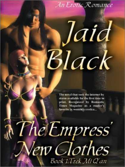 Bestselling Sci-Fi/ Fantasy (2006) - The Empress' New Clothes (Trade Paperback Erotic Romance) by Jaid Black