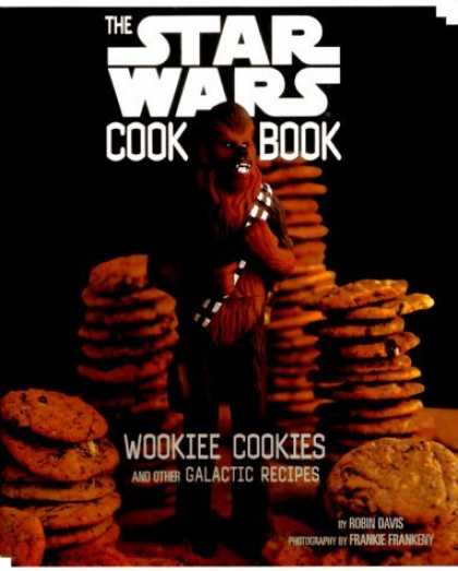 Bestselling Sci-Fi/ Fantasy (2006) - Wookiee Cookies: A Star Wars Cookbook by Robin Davis