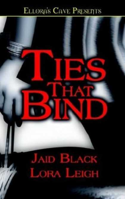Bestselling Sci-Fi/ Fantasy (2006) - Ties That Bind by Jaid Black