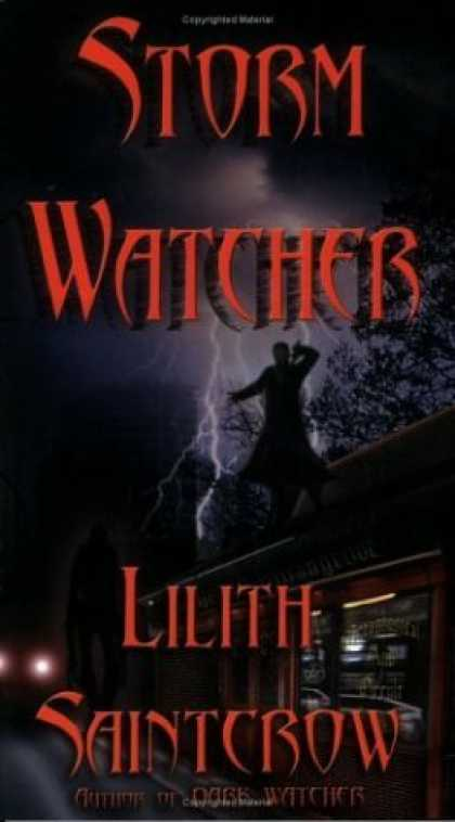 Bestselling Sci-Fi/ Fantasy (2006) - Storm Watcher by Lilith Saintcrow