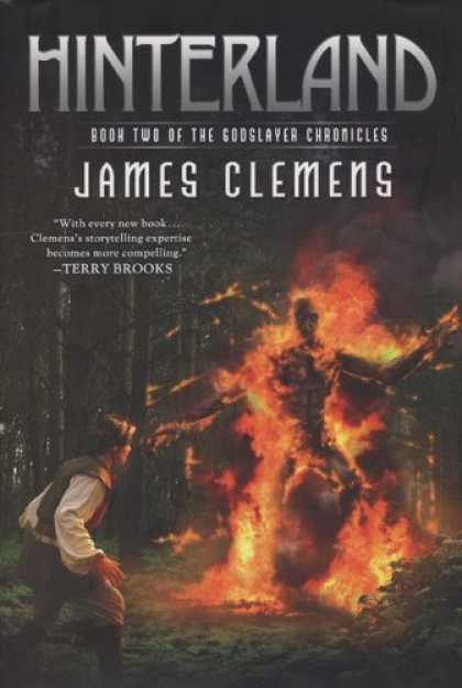 Bestselling Sci-Fi/ Fantasy (2006) - Hinterland: Book Two of the Godslayer Chronicles by James Clemens
