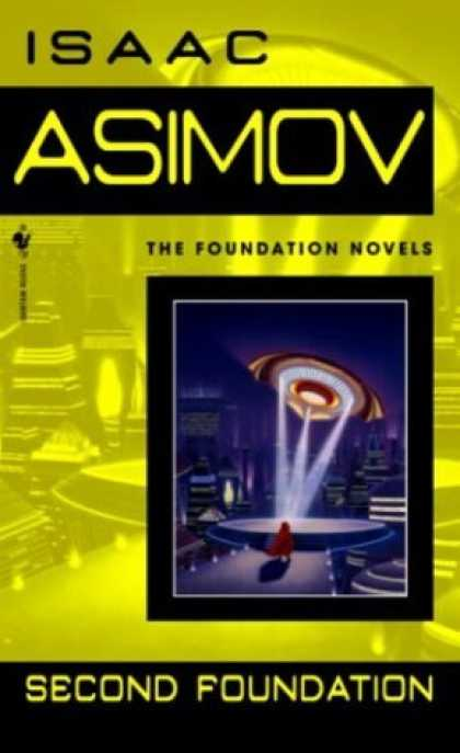 Bestselling Sci-Fi/ Fantasy (2006) - Second Foundation (Foundation Novels) by Isaac Asimov