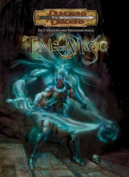 Bestselling Sci-Fi/ Fantasy (2006) - Tome of Magic: Pact, Shadow, and Truename Magic (Dungeons & Dragons Supplement)