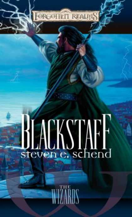 Bestselling Sci-Fi/ Fantasy (2006) - Blackstaff (Forgotten Realms: The Wizards) by Steven E. Schend