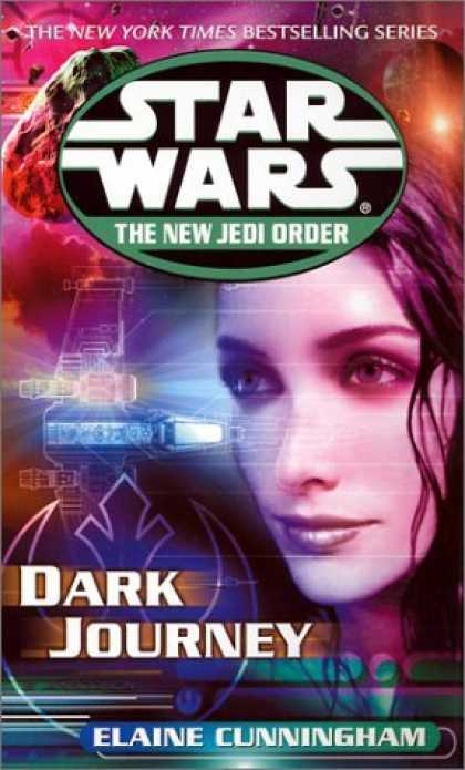 Bestselling Sci-Fi/ Fantasy (2006) - Dark Journey (Star Wars: The New Jedi Order, Book 10) by Elaine Cunningham