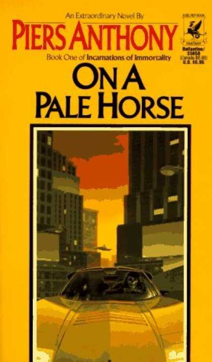 Bestselling Sci-Fi/ Fantasy (2006) - On a Pale Horse (Incarnations of Immortality, Bk. 1) by Piers Anthony
