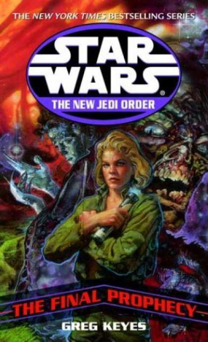 Bestselling Sci-Fi/ Fantasy (2006) - The Final Prophecy (Star Wars: The New Jedi Order, Book 18) by Greg Keyes