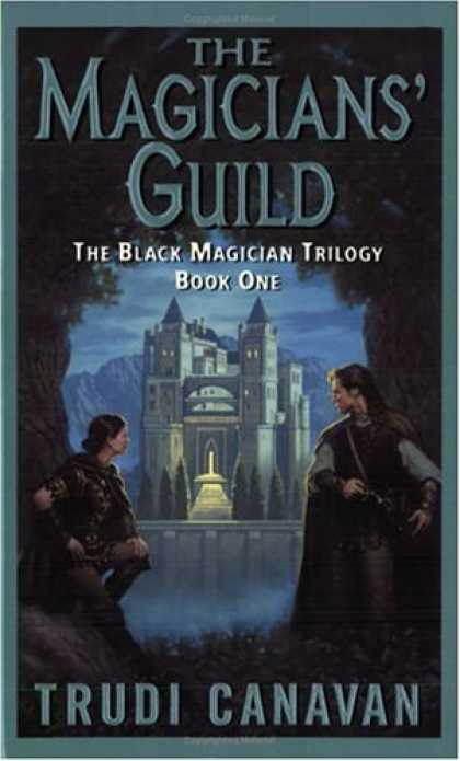 Bestselling Sci-Fi/ Fantasy (2006) - The Magicians' Guild (The Black Magician Trilogy, Book 1) by Trudi Canavan