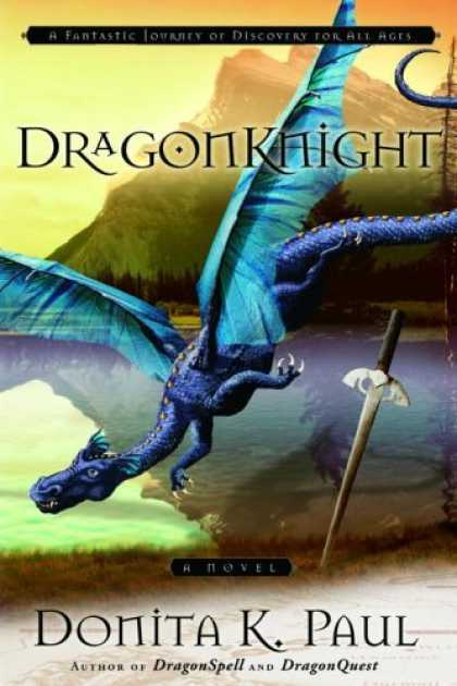 Bestselling Sci-Fi/ Fantasy (2006) - DragonKnight by Donita K. Paul