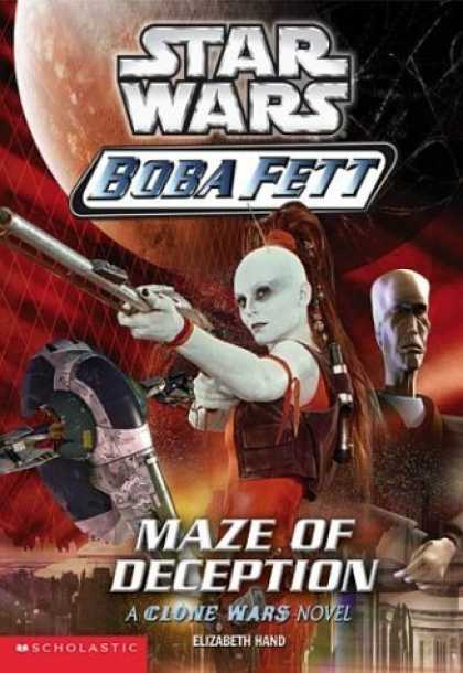 Bestselling Sci-Fi/ Fantasy (2006) - Maze Of Deception (Star Wars: Boba Fett, Book 3) by Elizabeth Hand