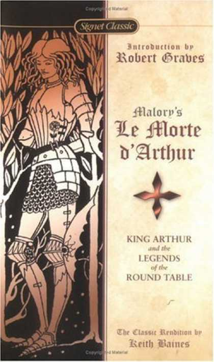 Bestselling Sci-Fi/ Fantasy (2006) - Le Morte D'Arthur: King Arthur and the Legends of the Round Table (Signet Classi