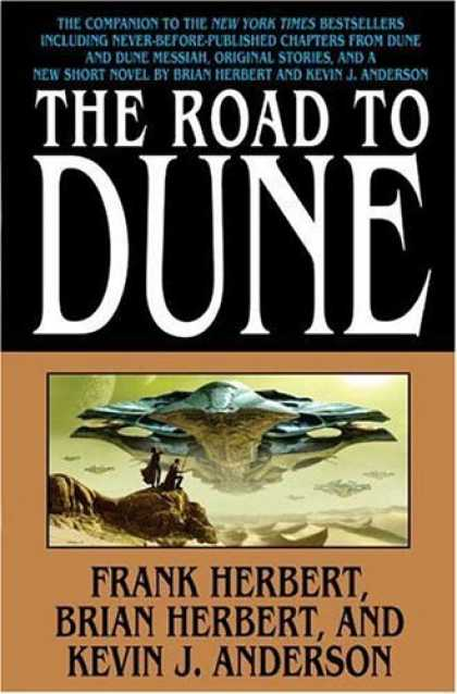 Bestselling Sci-Fi/ Fantasy (2006) - The Road to Dune by Brian Herbert