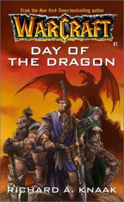 Bestselling Sci-Fi/ Fantasy (2006) - Day of the Dragon (WarCraft, Book 1) by Richard A. Knaak