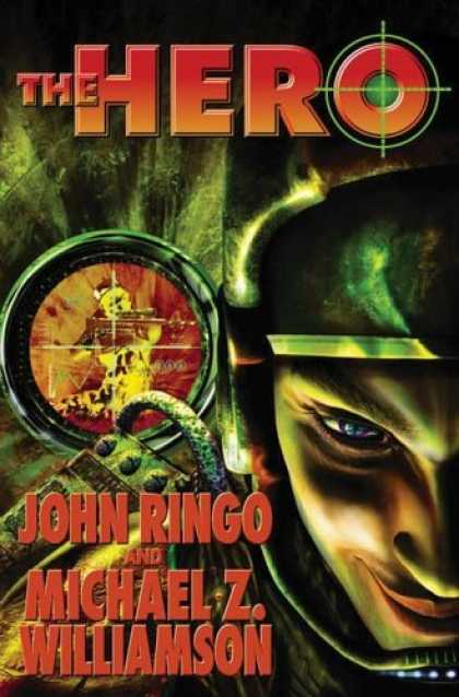 Bestselling Sci-Fi/ Fantasy (2006) - The Hero (Posleen Wars) by John Ringo