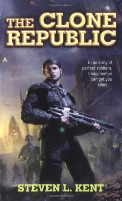 Bestselling Sci-Fi/ Fantasy (2006) - The Clone Republic by Steven L. Kent