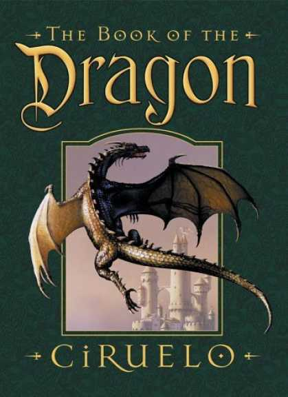 Bestselling Sci-Fi/ Fantasy (2006) - The Book of the Dragon by H. Gustavo Ciruelo Cabral