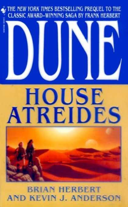 Bestselling Sci-Fi/ Fantasy (2006) - House Atreides (Dune: House Trilogy, Book 1) by Brian Herbert