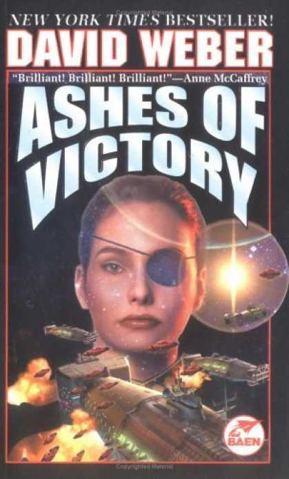 Bestselling Sci-Fi/ Fantasy (2006) - Ashes of Victory (Honor Harrington Series, Book 9) by David Weber