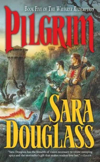 Bestselling Sci-Fi/ Fantasy (2006) - Pilgrim: Book Five of the Wayfarer Redemption by Sara Douglass