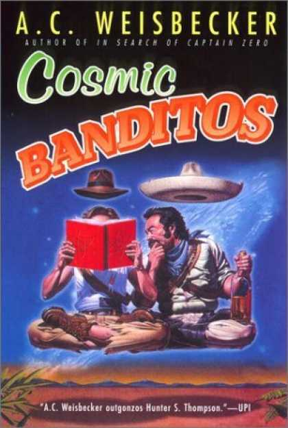 Bestselling Sci-Fi/ Fantasy (2006) - Cosmic Banditos by A. C. Weisbecker