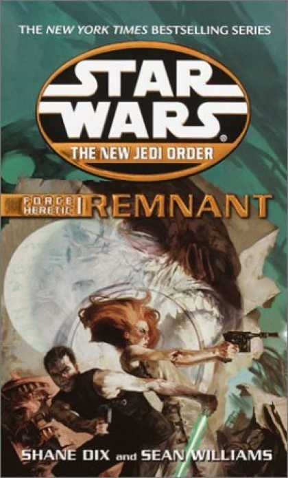 Bestselling Sci-Fi/ Fantasy (2006) - Force Heretic I: Remnant (Star Wars: The New Jedi Order, Book 15) by Sean Willia