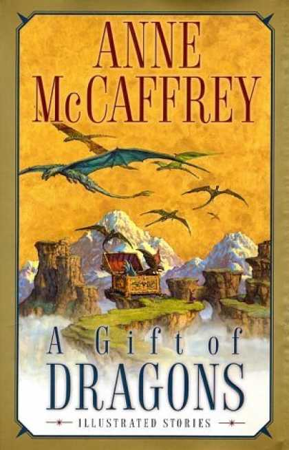 Bestselling Sci-Fi/ Fantasy (2006) - A Gift of Dragons by Anne McCaffrey