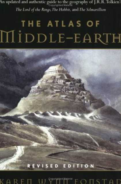Bestselling Sci-Fi/ Fantasy (2006) - The Atlas of Middle-Earth (Revised Edition) by Karen Wynn Fonstad