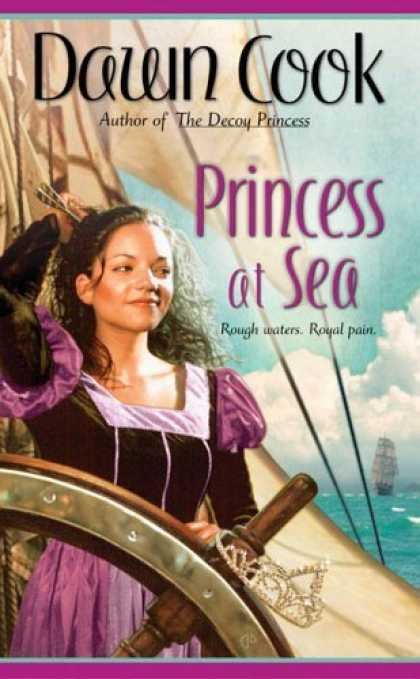 Bestselling Sci-Fi/ Fantasy (2006) - Princess at Sea by Dawn Cook