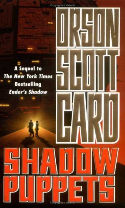 Bestselling Sci-Fi/ Fantasy (2007) - Shadow Puppets (Ender, Book 7) by Orson Scott Card
