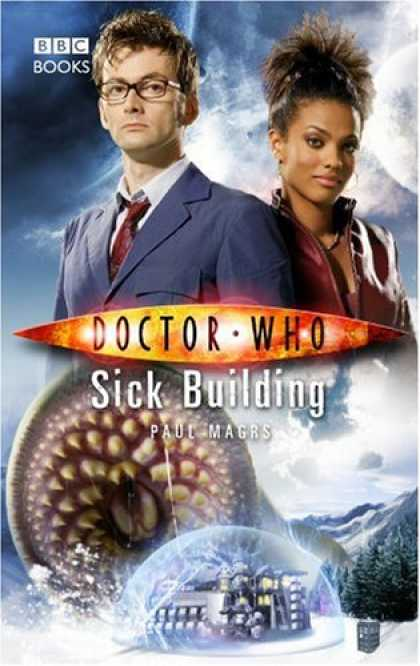 Bestselling Sci-Fi/ Fantasy (2007) - Doctor Who: Sick Building (Doctor Who) by Paul Magrs