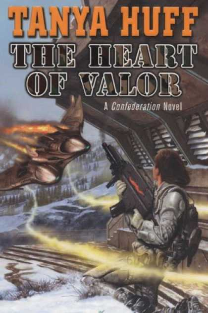 Bestselling Sci-Fi/ Fantasy (2007) - The Heart of Valor (Confederation) by Tanya Huff
