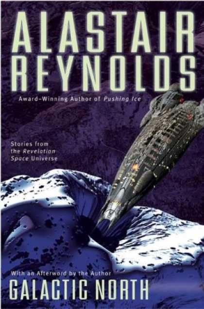 Bestselling Sci-Fi/ Fantasy (2007) - Galactic North by Alastair Reynolds