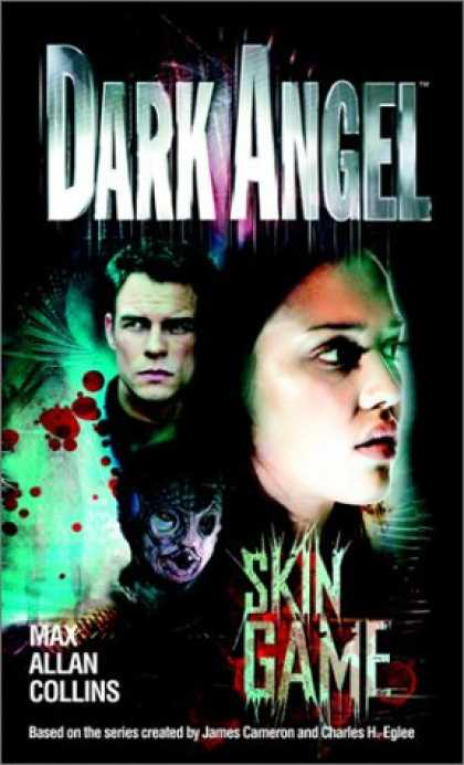 Bestselling Sci-Fi/ Fantasy (2007) - Skin Game (Dark Angel) by Max Allan Collins